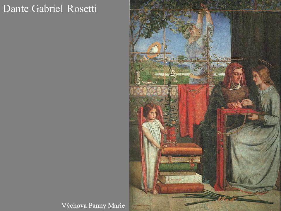 Výchova Panny Marie Dante Gabriel Rosetti