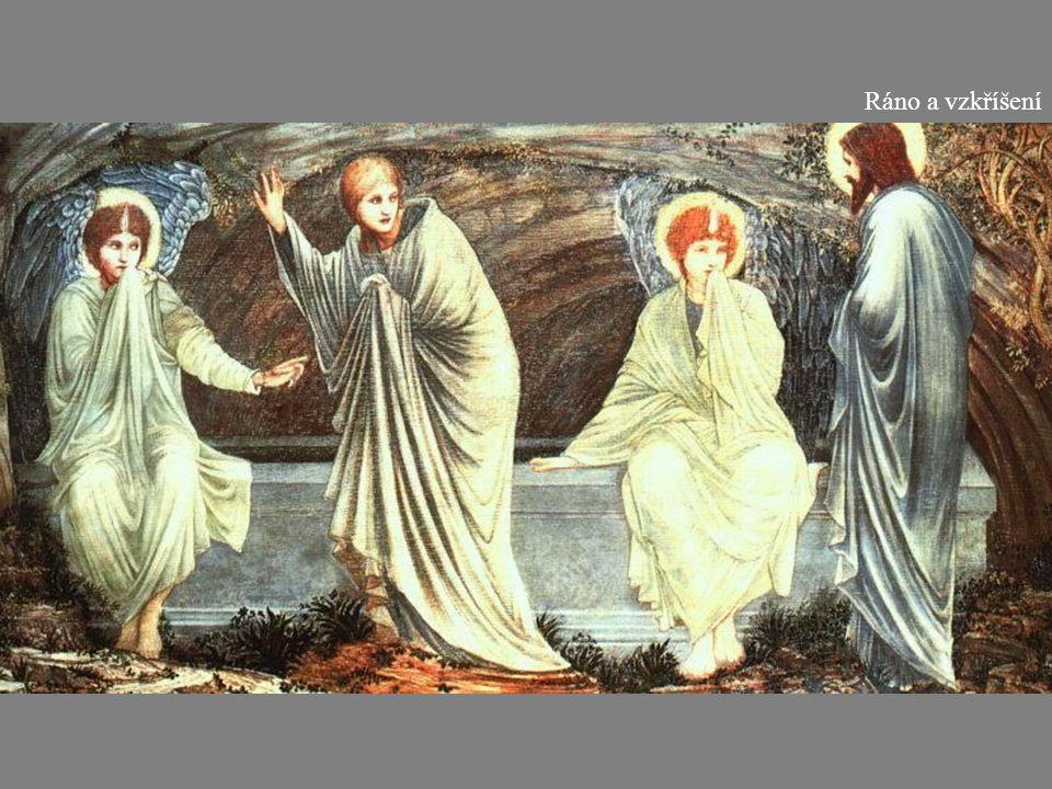Ráno a vzkříšení