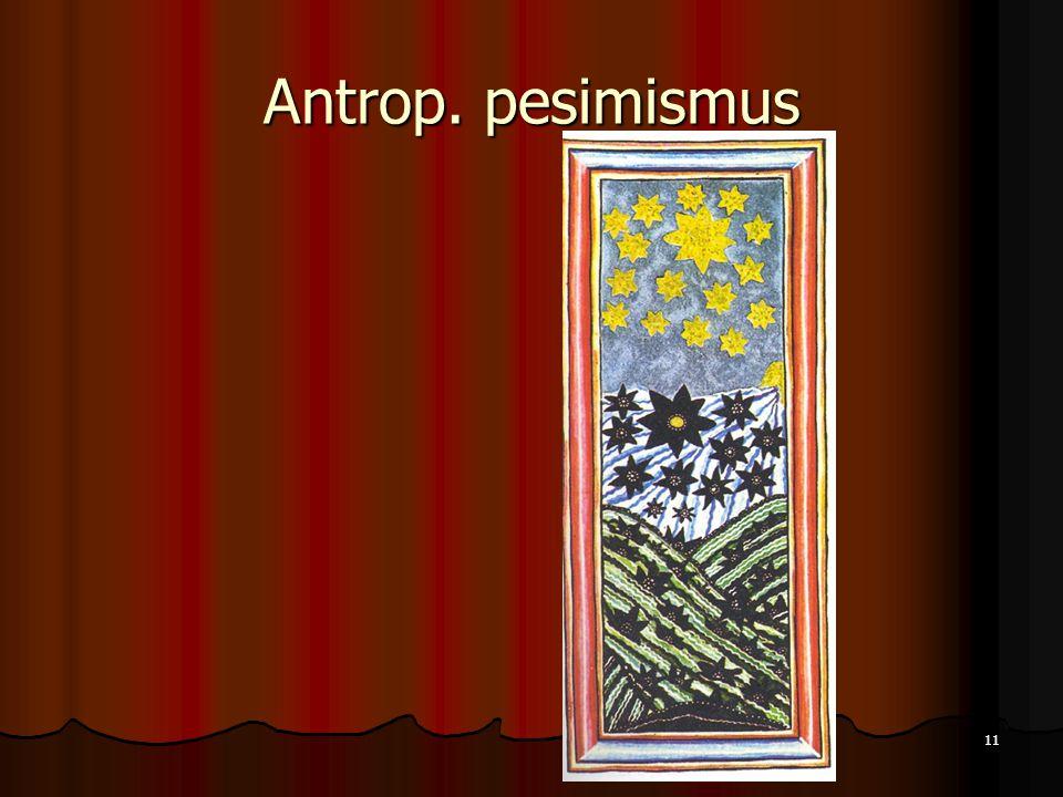 11 Antrop. pesimismus