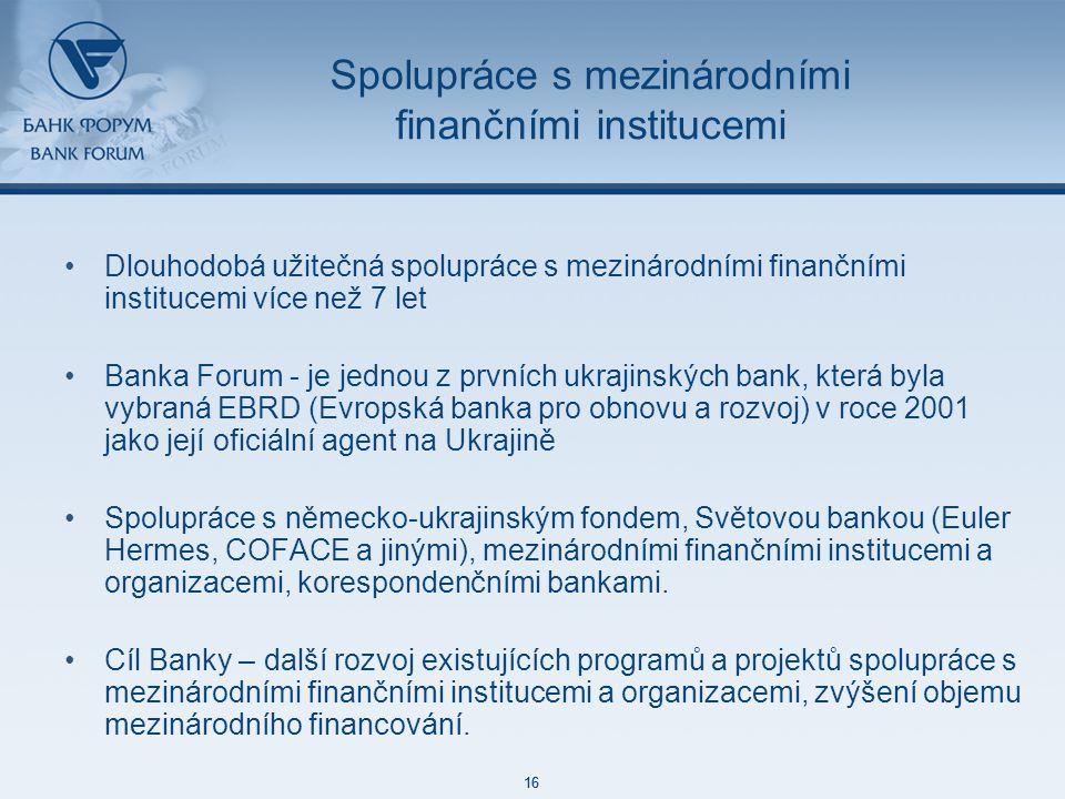 48 85 127 87 129 171 212 113 52 215 188 73 128 16 48 85 127 87 129 171 212 113 52 215 188 73 128 16 Spolupráce s mezinárodními finančními institucemi Dlouhodobá užitečná spolupráce s mezinárodními finančními institucemi více než 7 let Banka Forum - je jednou z prvních ukrajinských bank, která byla vybraná EBRD (Evropská banka pro obnovu a rozvoj) v roce 2001 jako její oficiální agent na Ukrajině Spolupráce s německo-ukrajinským fondem, Světovou bankou (Euler Hermes, COFACE a jinými), mezinárodními finančními institucemi a organizacemi, korespondenčními bankami.