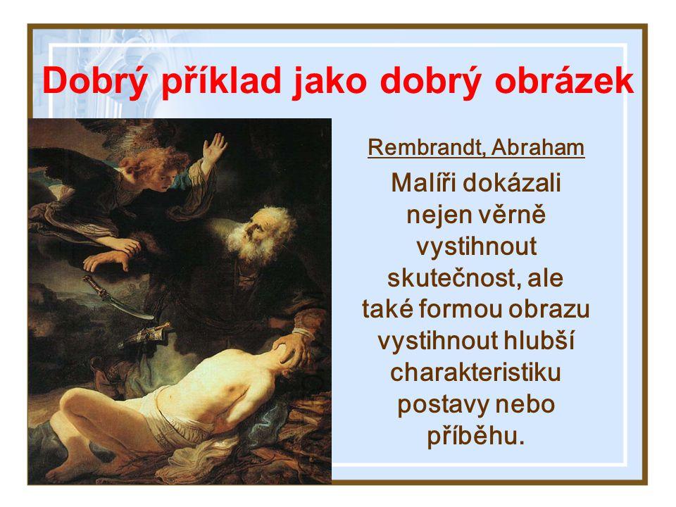 Co je smyslem ilustrací: (Příklad Pána Ježíše) Osvětlují předkládané duchovní pravdy Spojují naučené poselství se životem (podoben.) Nejsou samy o sob