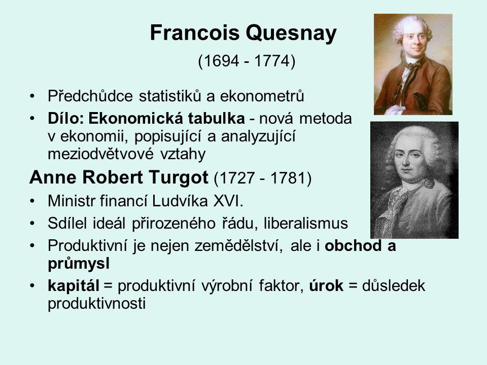 Francois Quesnay (1694 - 1774) Předchůdce statistiků a ekonometrů Dílo: Ekonomická tabulka - nová metoda v ekonomii, popisující a analyzující meziodvě