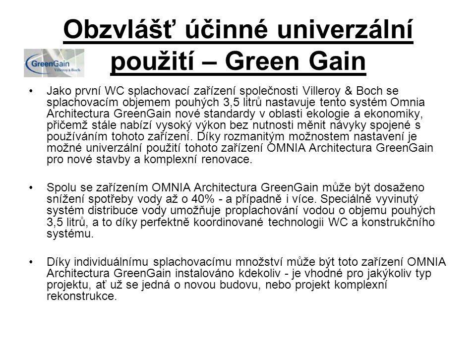 Obzvlášť účinné univerzální použití – Green Gain Jako první WC splachovací zařízení společnosti Villeroy & Boch se splachovacím objemem pouhých 3,5 li