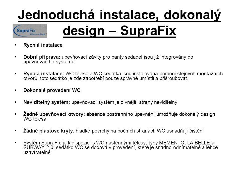 Jednoduchá instalace, dokonalý design – SupraFix Rychlá instalace Dobrá příprava: upevňovací závity pro panty sedadel jsou již integrovány do upevňova