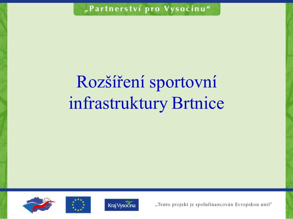 Rozšíření sportovní infrastruktury Brtnice