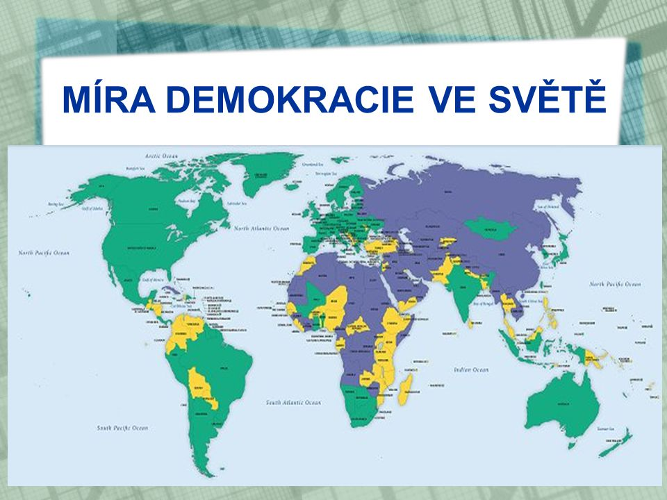 MÍRA DEMOKRACIE VE SVĚTĚ