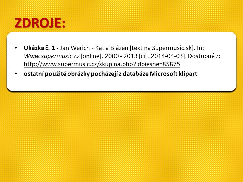 ZDROJE: Ukázka č. 1 - Jan Werich - Kat a Blázen [text na Supermusic.sk].