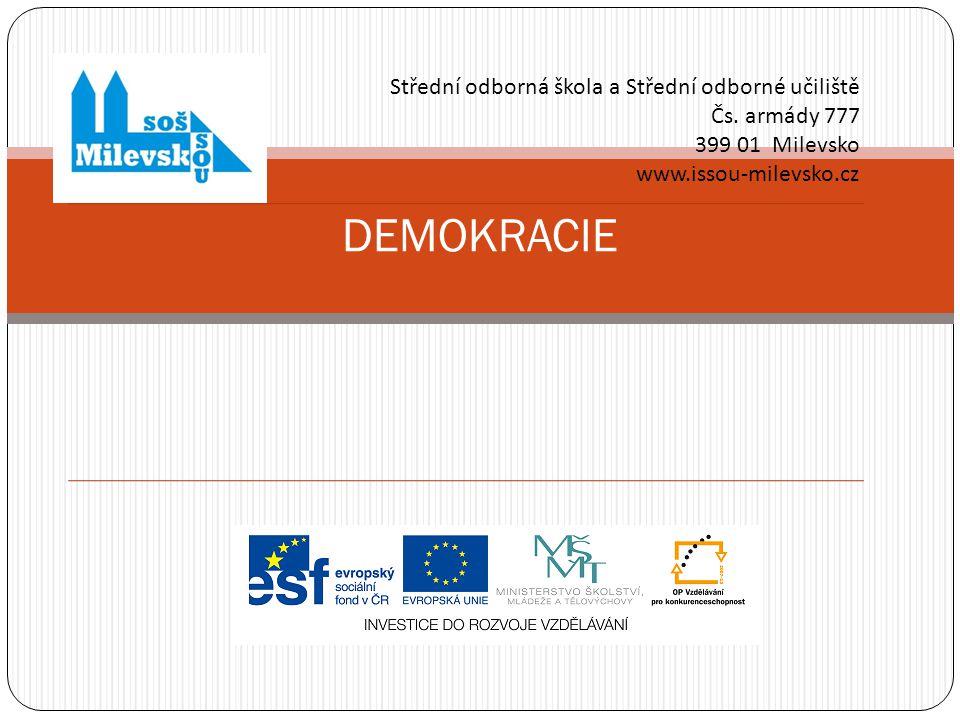 DEMOKRACIE Střední odborná škola a Střední odborné učiliště Čs.