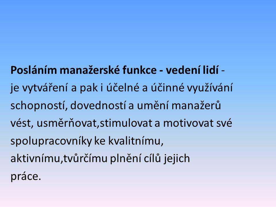 Schopnosti Souhrn vlastností, které společně podmiňují úspěšnost splnění určité činnosti.