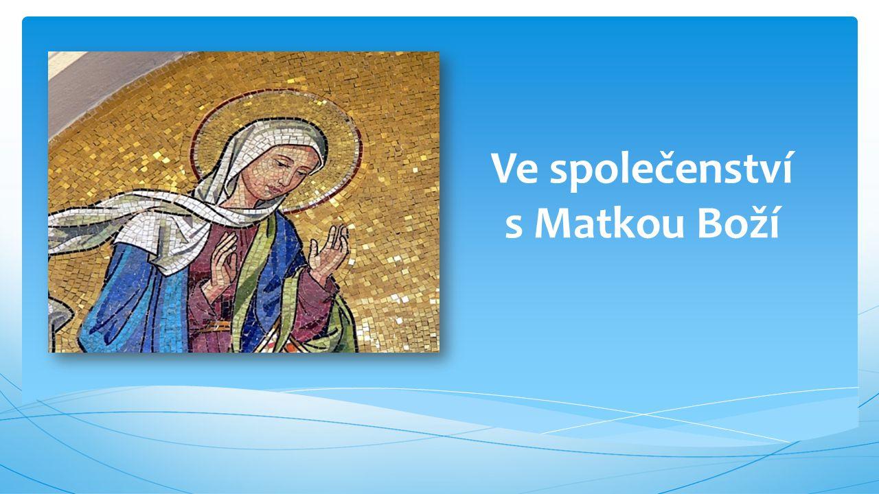 Ve společenství s Matkou Boží
