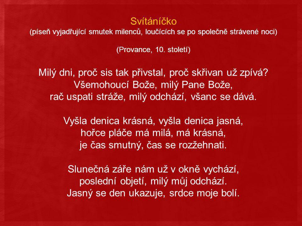 Svítáníčko (píseň vyjadřující smutek milenců, loučících se po společně strávené noci) (Provance, 10.