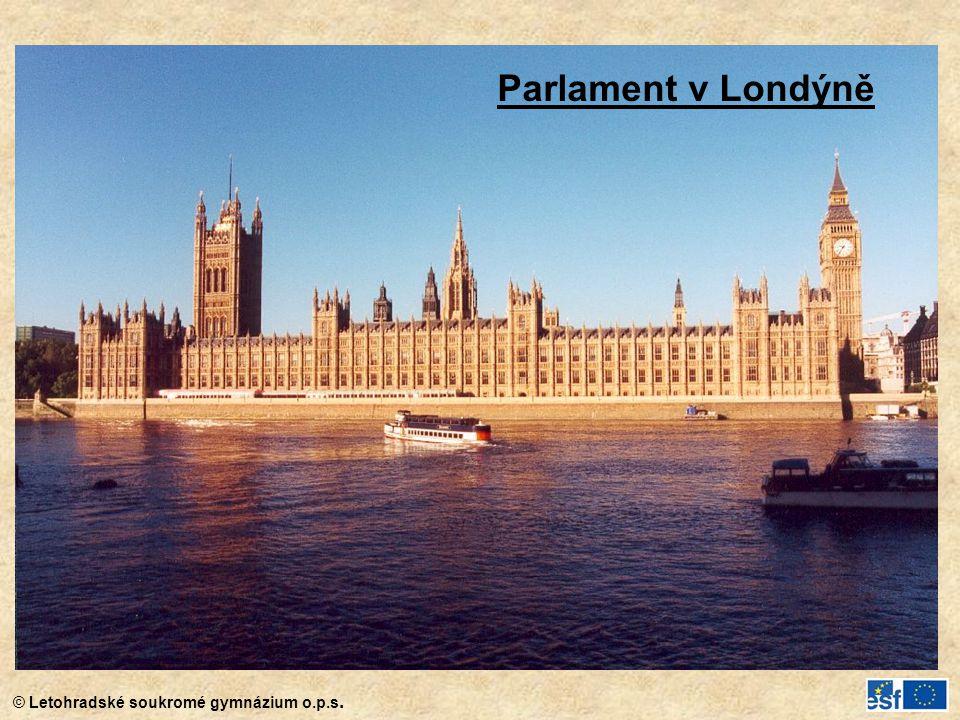 © Letohradské soukromé gymnázium o.p.s. Parlament v Londýně
