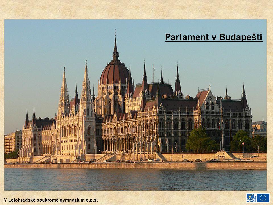 © Letohradské soukromé gymnázium o.p.s. Parlament v Budapešti