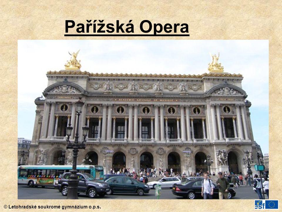 © Letohradské soukromé gymnázium o.p.s. Pařížská Opera