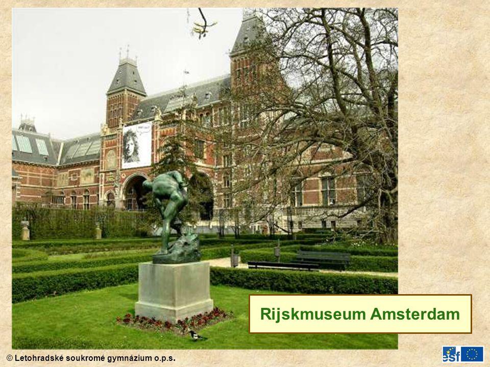 © Letohradské soukromé gymnázium o.p.s. Rijskmuseum Amsterdam