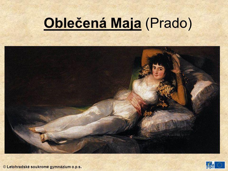 © Letohradské soukromé gymnázium o.p.s. Oblečená Maja (Prado)