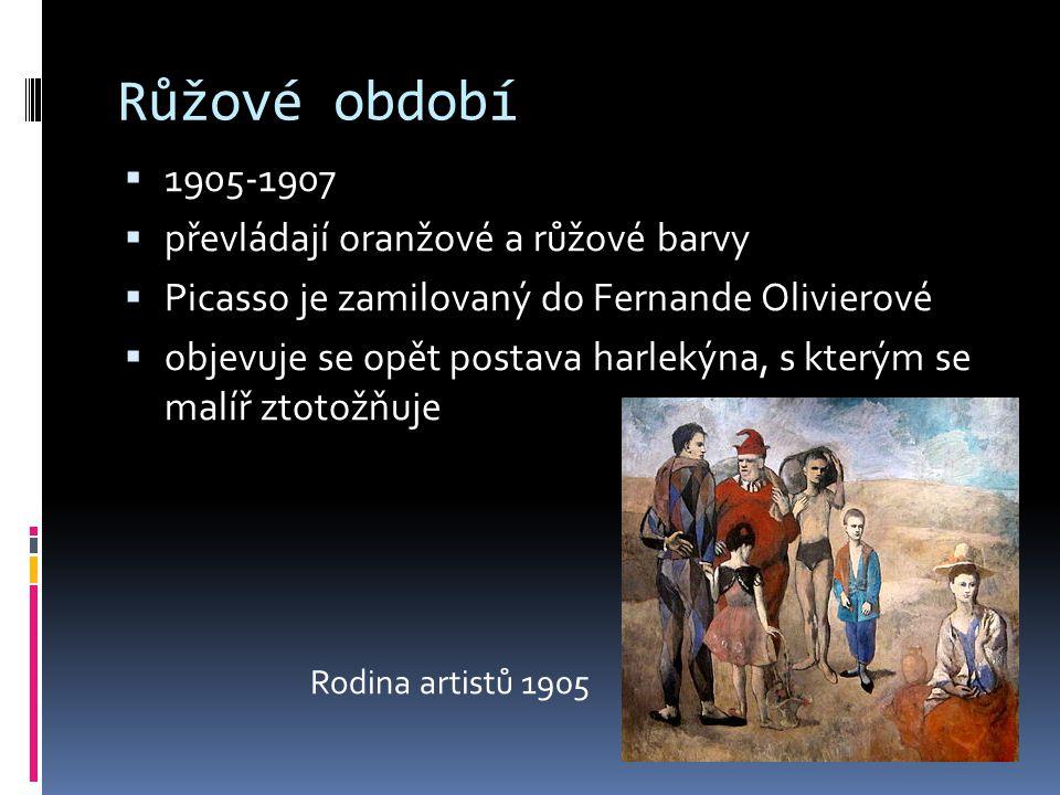 Růžové období  1905-1907  převládají oranžové a růžové barvy  Picasso je zamilovaný do Fernande Olivierové  objevuje se opět postava harlekýna, s