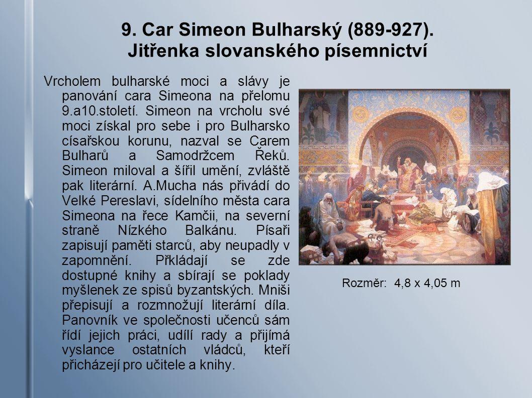 9.Car Simeon Bulharský (889-927).