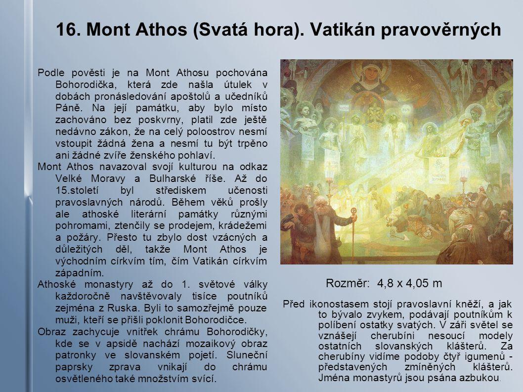 16.Mont Athos (Svatá hora).