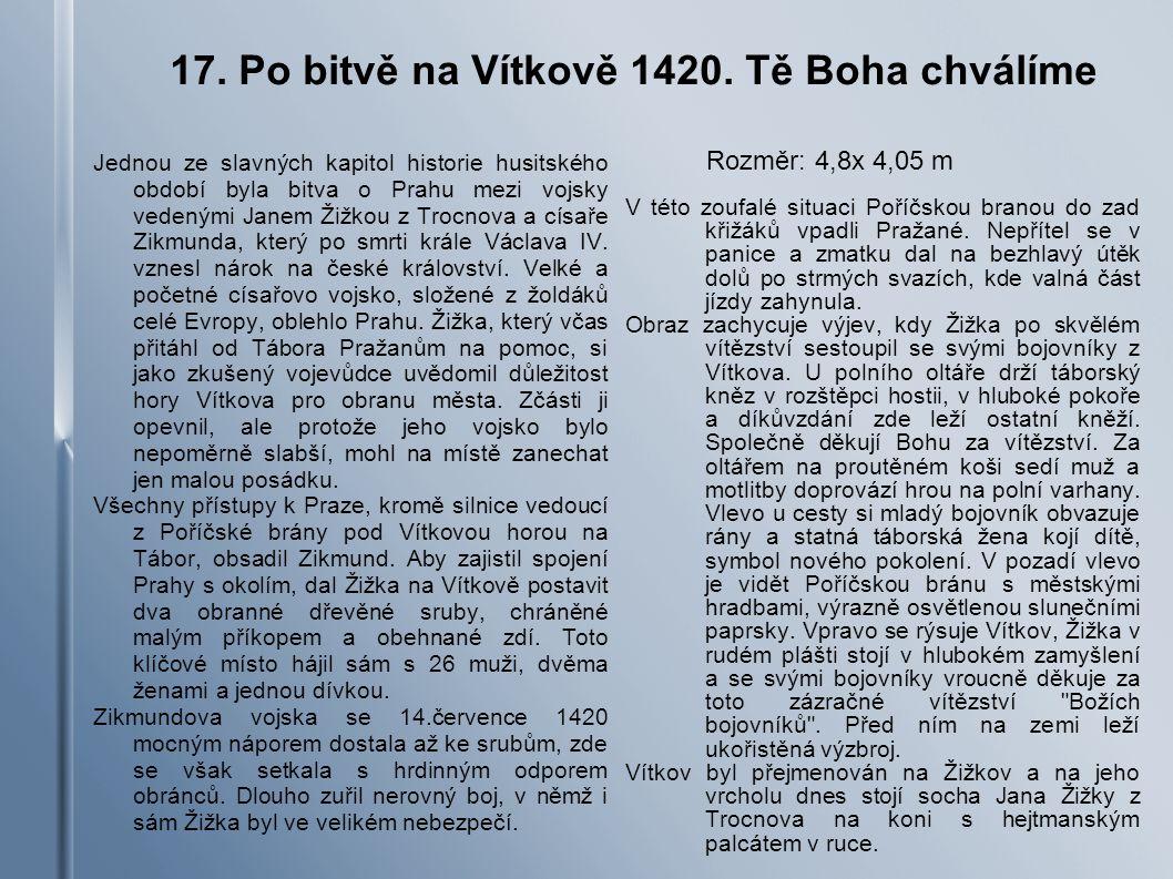 17.Po bitvě na Vítkově 1420.