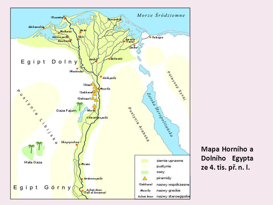 Ve 3.tis.př.n.l. se Egypt sjednotil vznikl jednotný a siný stát V 6.