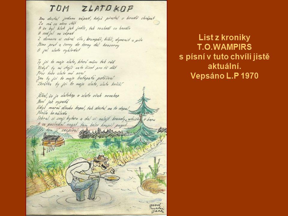 List z kroniky T.O.WAMPIRS s písní v tuto chvíli jistě aktuální. Vepsáno L.P 1970