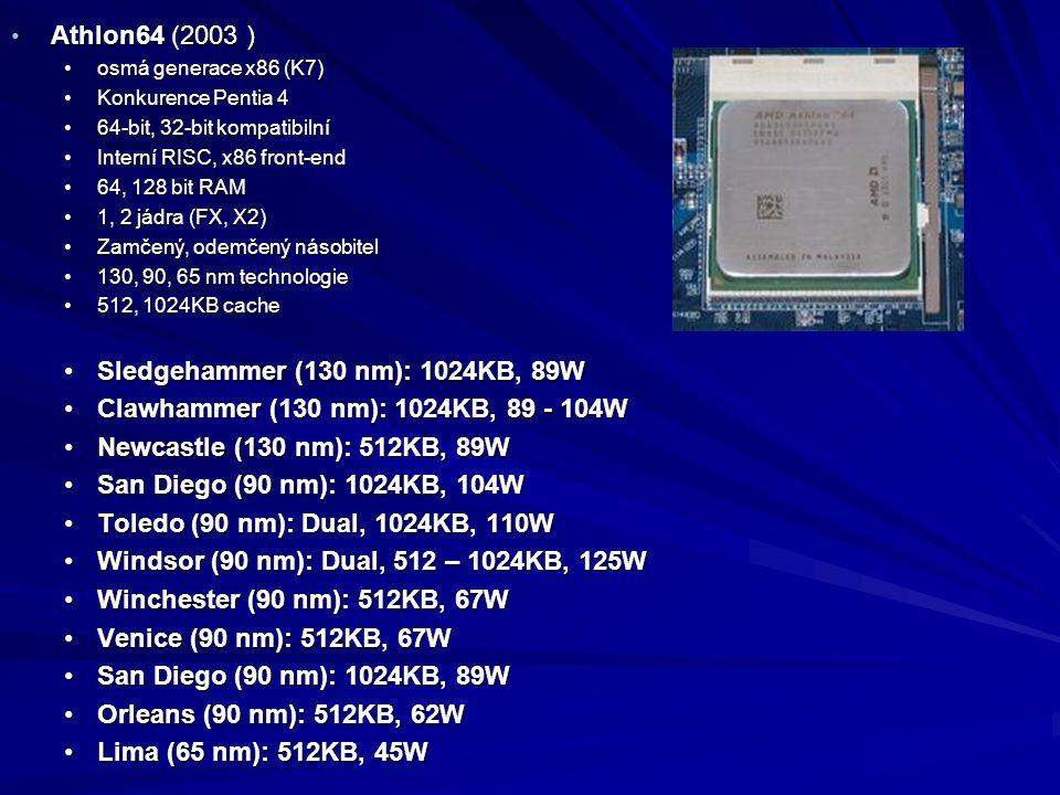 Athlon64 (2003 ) Athlon64 (2003 ) osmá generace x86 (K7)osmá generace x86 (K7) Konkurence Pentia 4Konkurence Pentia 4 64-bit, 32-bit kompatibilní64-bi