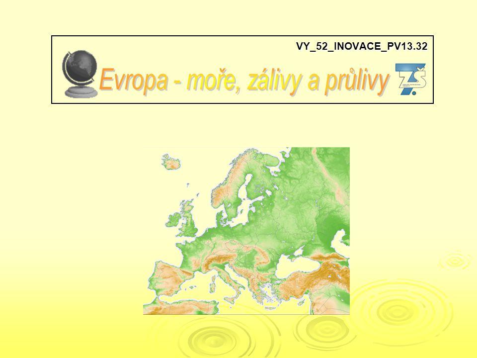 VY_52_INOVACE_PV13.32 VY_52_INOVACE_PV13.32