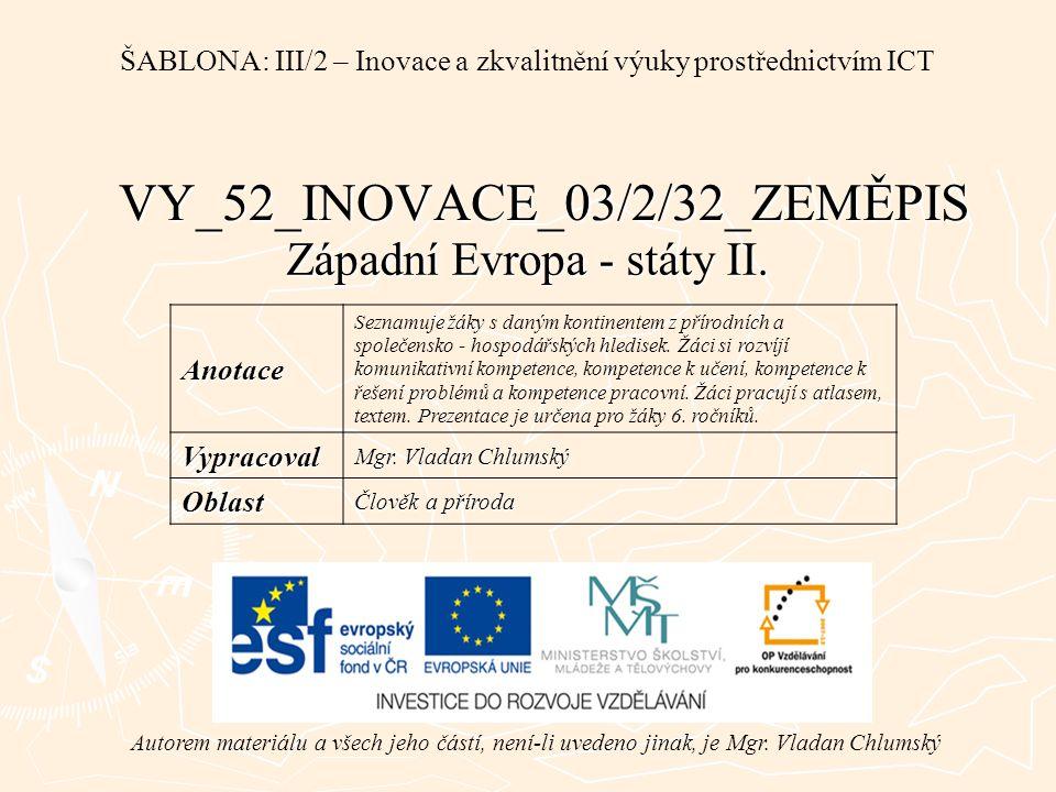 VY_52_INOVACE_03/2/32_ZEMĚPIS Západní Evropa - státy II.