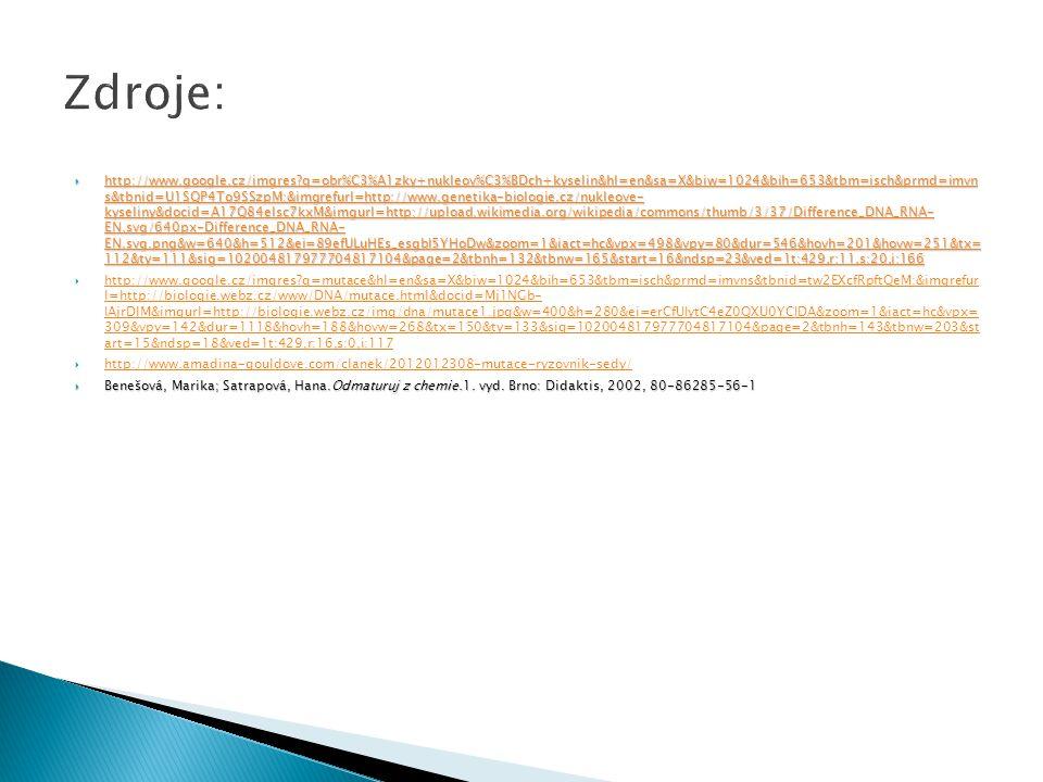  http://www.google.cz/imgres?q=obr%C3%A1zky+nukleov%C3%BDch+kyselin&hl=en&sa=X&biw=1024&bih=653&tbm=isch&prmd=imvn s&tbnid=U1SQP4To9SSzpM:&imgrefurl=