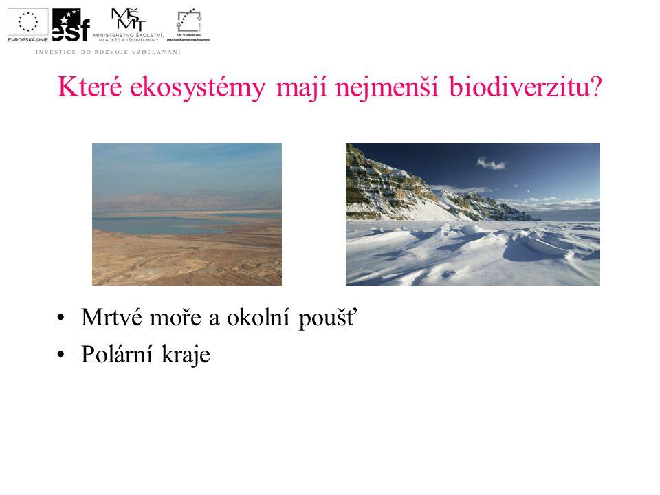 Které ekosystémy mají nejmenší biodiverzitu? Mrtvé moře a okolní poušť Polární kraje