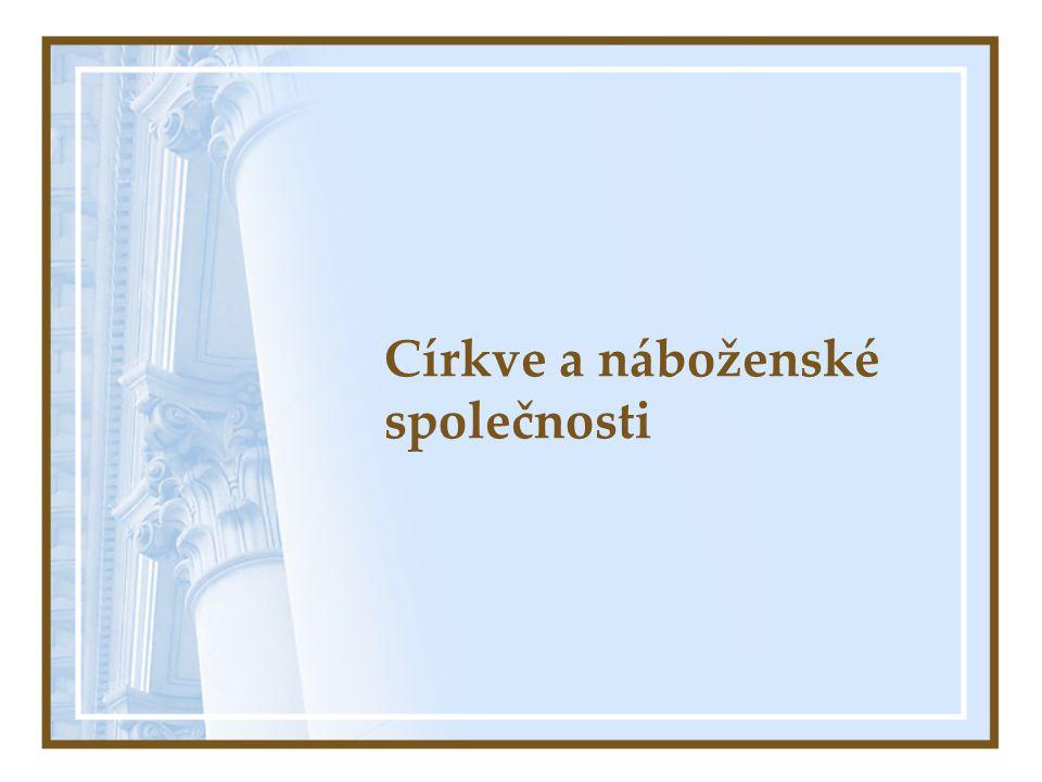 Církve a náboženské společnosti (CNS) Zákon č.