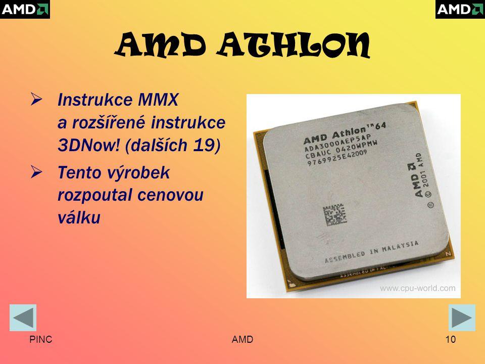 PINCAMD10 AMD ATHLON  Instrukce MMX a rozšířené instrukce 3DNow.