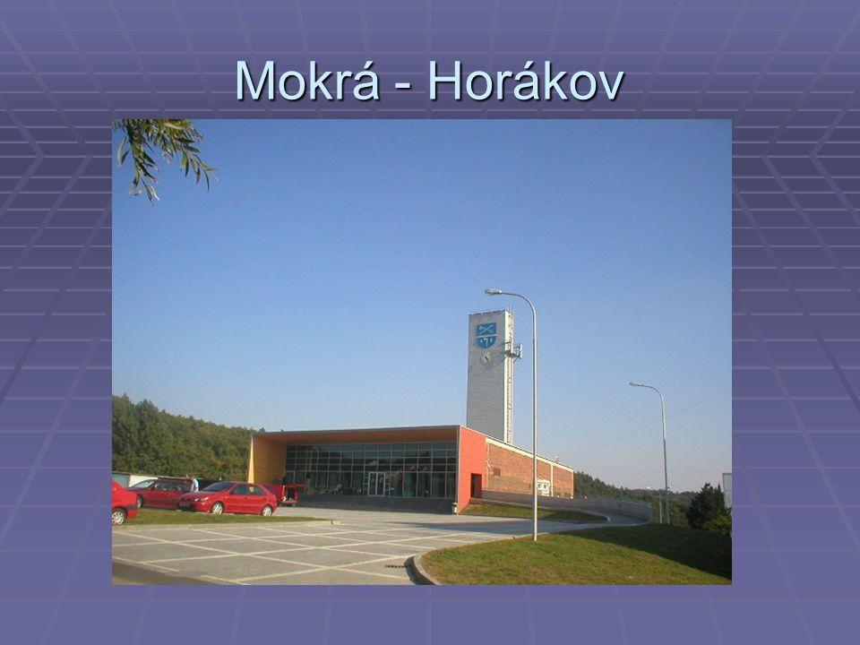 Mokrá - Horákov