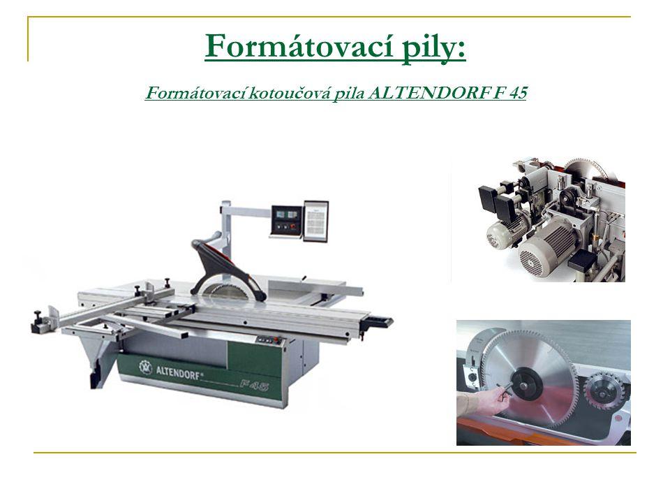 Formátovací pily: Formátovací kotoučová pila ALTENDORF F 45