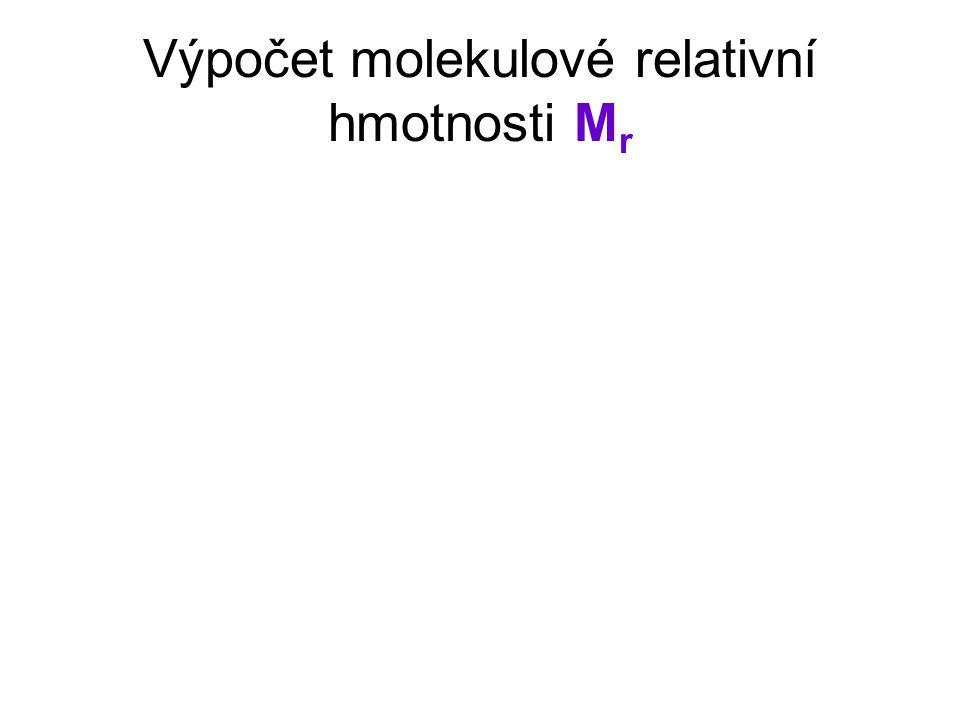Výpočet molekulové relativní hmotnosti M r