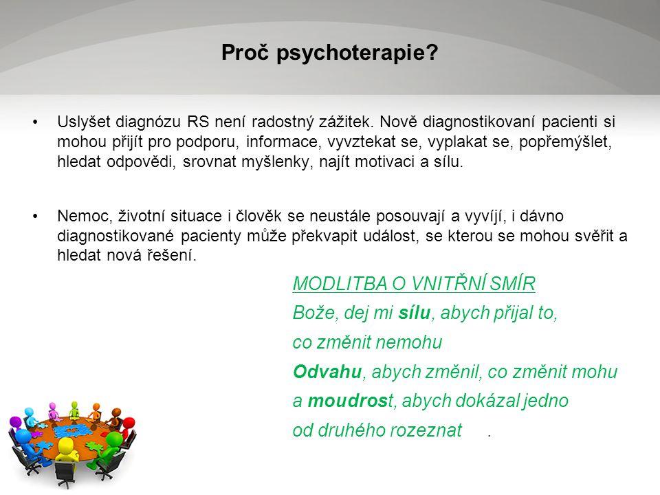 Proč psychoterapie.Uslyšet diagnózu RS není radostný zážitek.