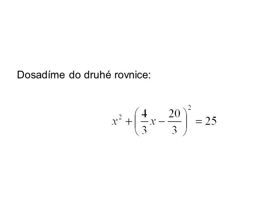 Dosadíme do druhé rovnice: