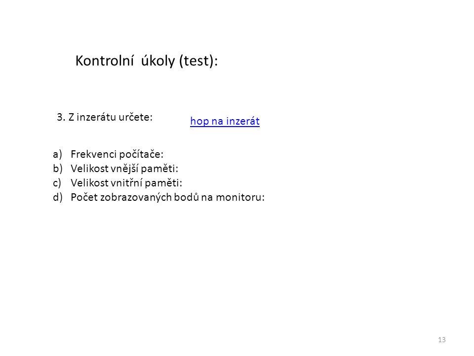 13 Kontrolní úkoly (test): 3.