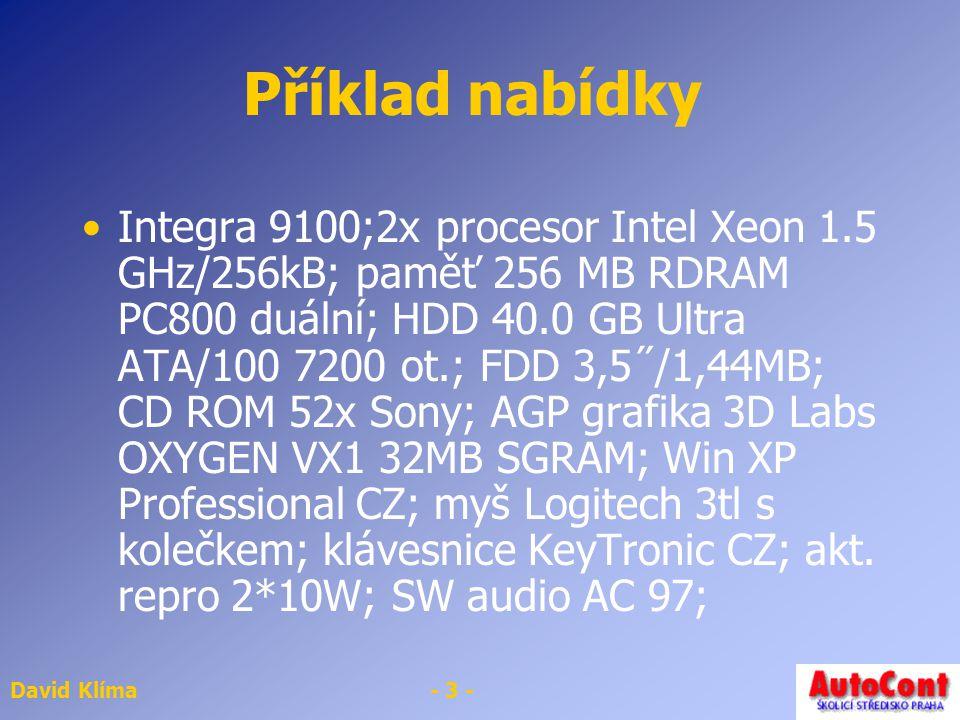 David Klíma- 14 - Rozšiřující sloty základní desky ISA Starý Zatížení systému při použití těchto slotů 16 bitový, frekvence 8MHz PCI 32 bitový, Frekvence 33MHz Rychlá komunikace, nezatěžuje systém Bus Master – karta řídí svou funkci a nezávisí na procesoru