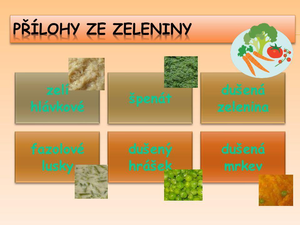 zelí hlávkové špenát dušená zelenina fazolové lusky dušený hrášek dušená mrkev