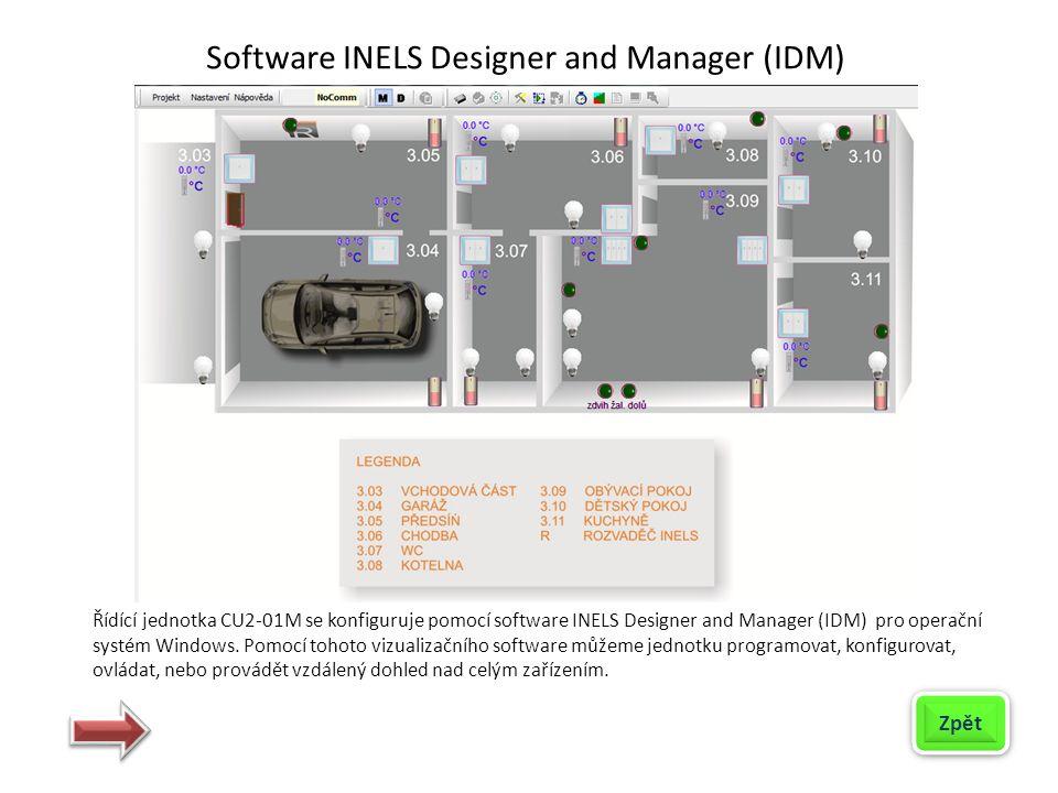 Řídící jednotka CU2-01M se konfiguruje pomocí software INELS Designer and Manager (IDM) pro operační systém Windows. Pomocí tohoto vizualizačního soft