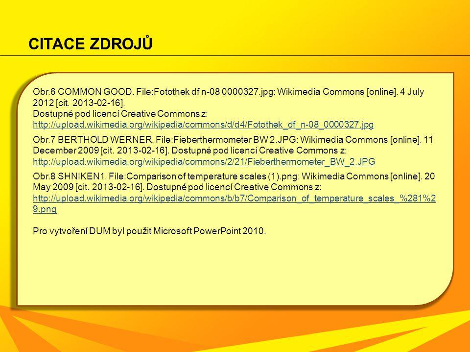 CITACE ZDROJŮ Obr.6 COMMON GOOD. File:Fotothek df n-08 0000327.jpg: Wikimedia Commons [online]. 4 July 2012 [cit. 2013-02-16]. Dostupné pod licencí Cr