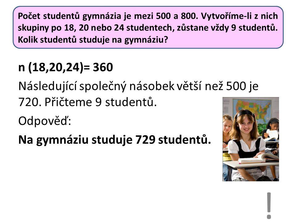 Počet studentů gymnázia je mezi 500 a 800.