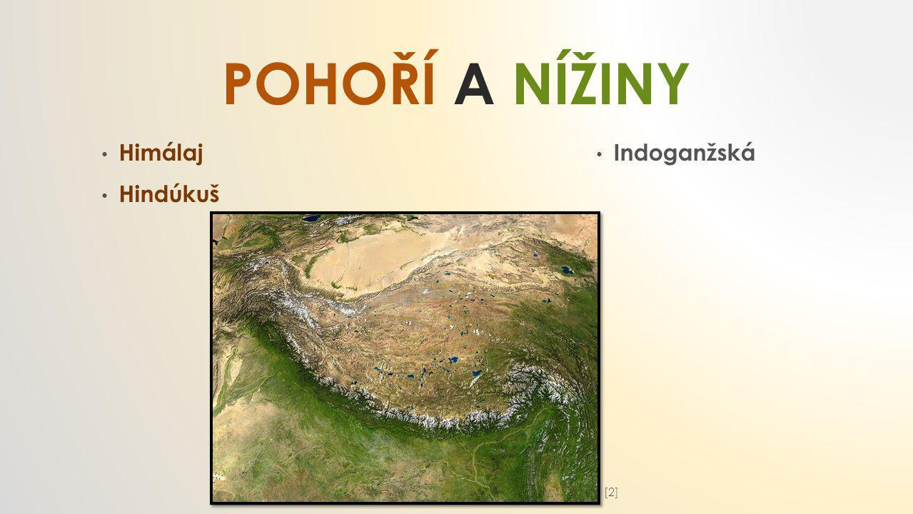 POHOŘÍ A NÍŽINY Himálaj Hindúkuš Indoganžská [2][2]