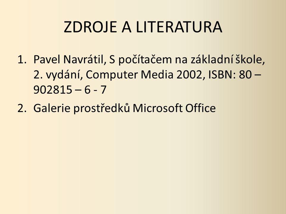1.Pavel Navrátil, S počítačem na základní škole, 2.