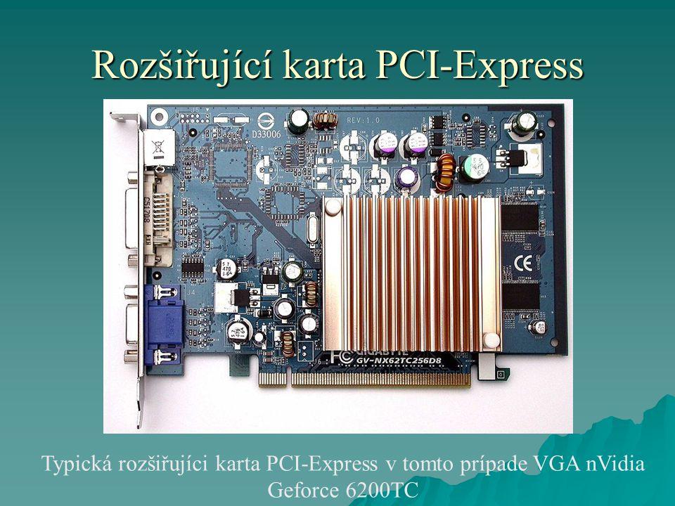 Rozšiřující karta PCI-Express Typická rozšiřujíci karta PCI-Express v tomto prípade VGA nVidia Geforce 6200TC