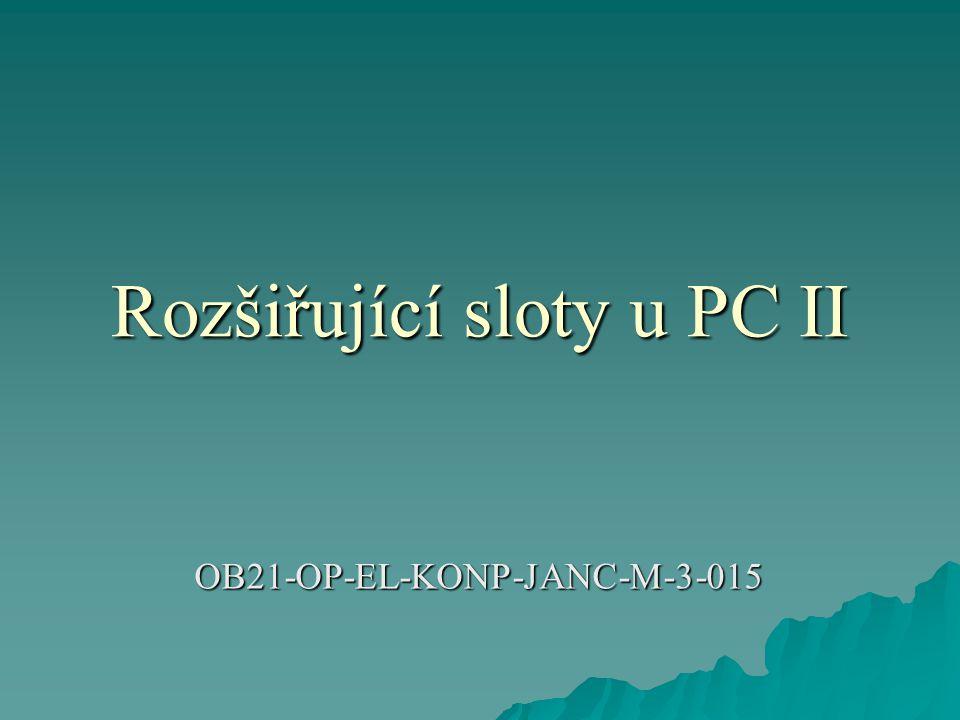 Rozšiřující sloty u PC II OB21-OP-EL-KONP-JANC-M-3-015