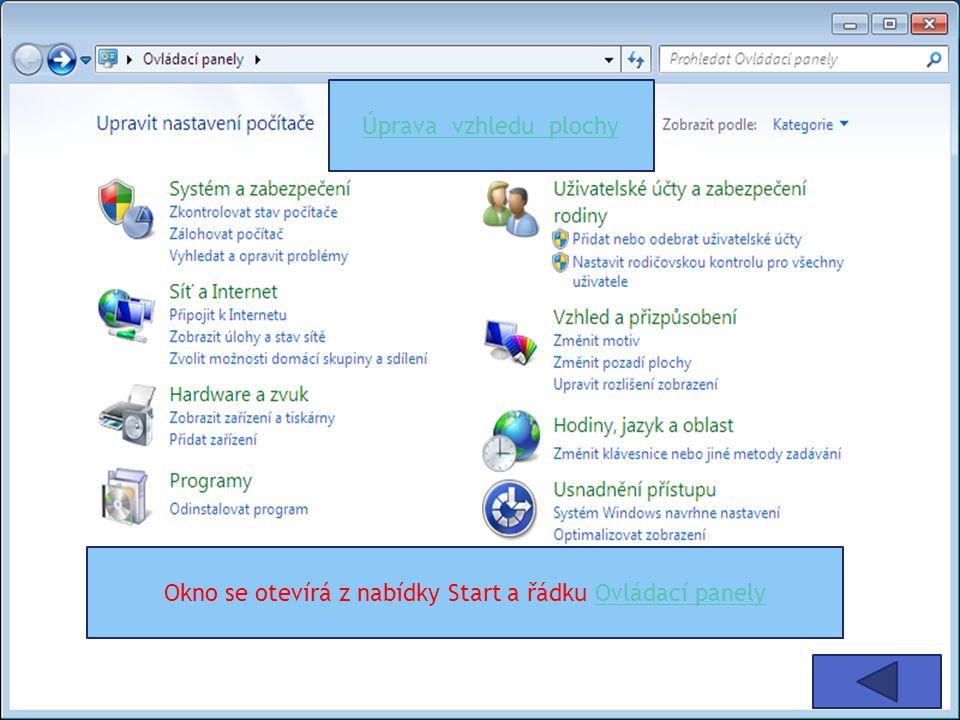 Plocha Win 7 Lišta pro spuštění aplikací Nabídka Start Zástupce aplikace na ploše Ikona okna zobrazující spuštěné funkce Ikona pro změnu klávesnice Aktuální datum a čas Na liště spuštěná aplikace průzkumník