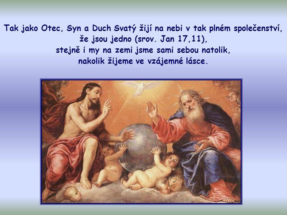 """To je """"zákon nebe , život Nejsvětější Trojice přinesený na zem, to je podstata evangelia."""